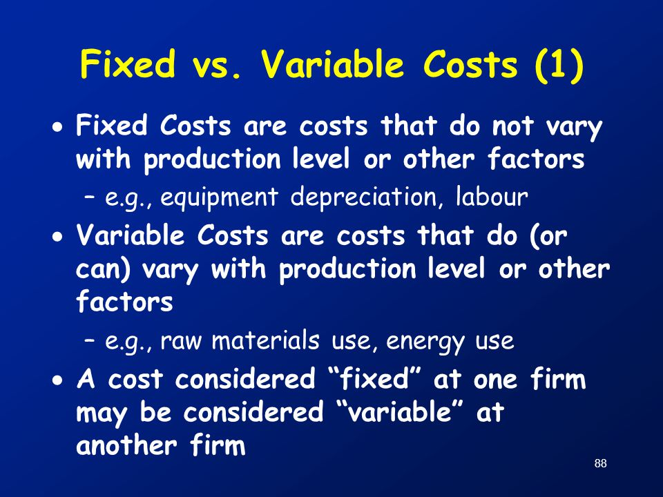 Fixed vs. Variable Costs (1)
