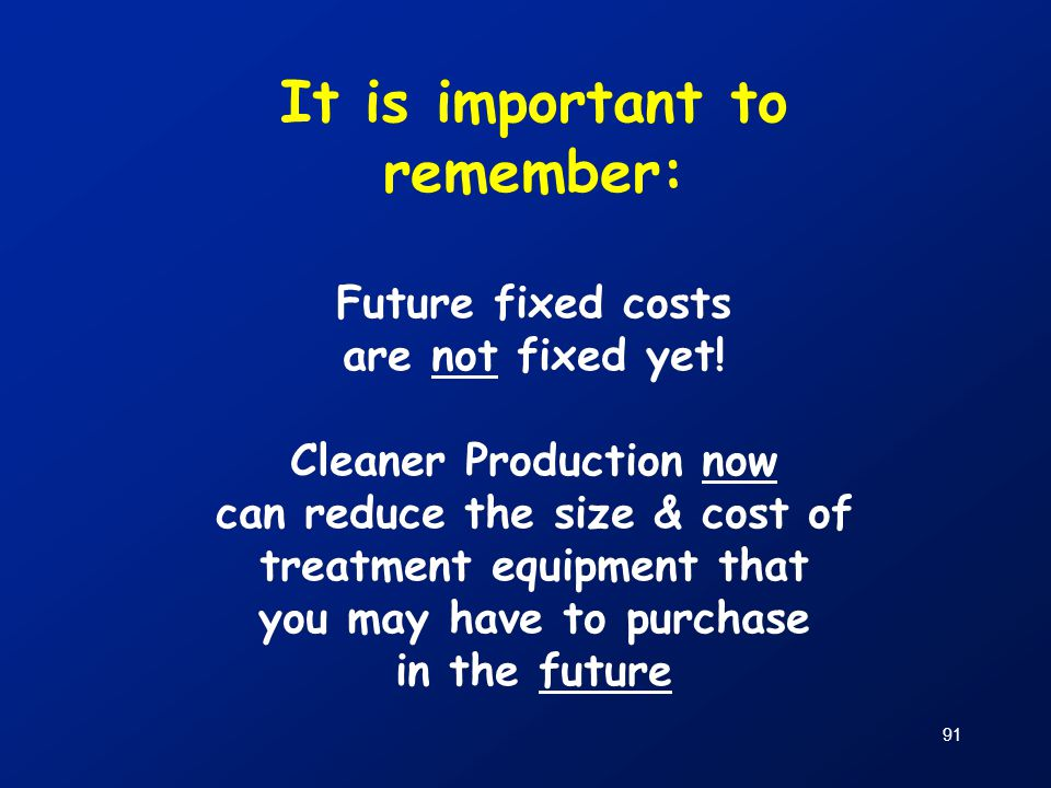 It is important to remember: Future fixed costs are not fixed yet