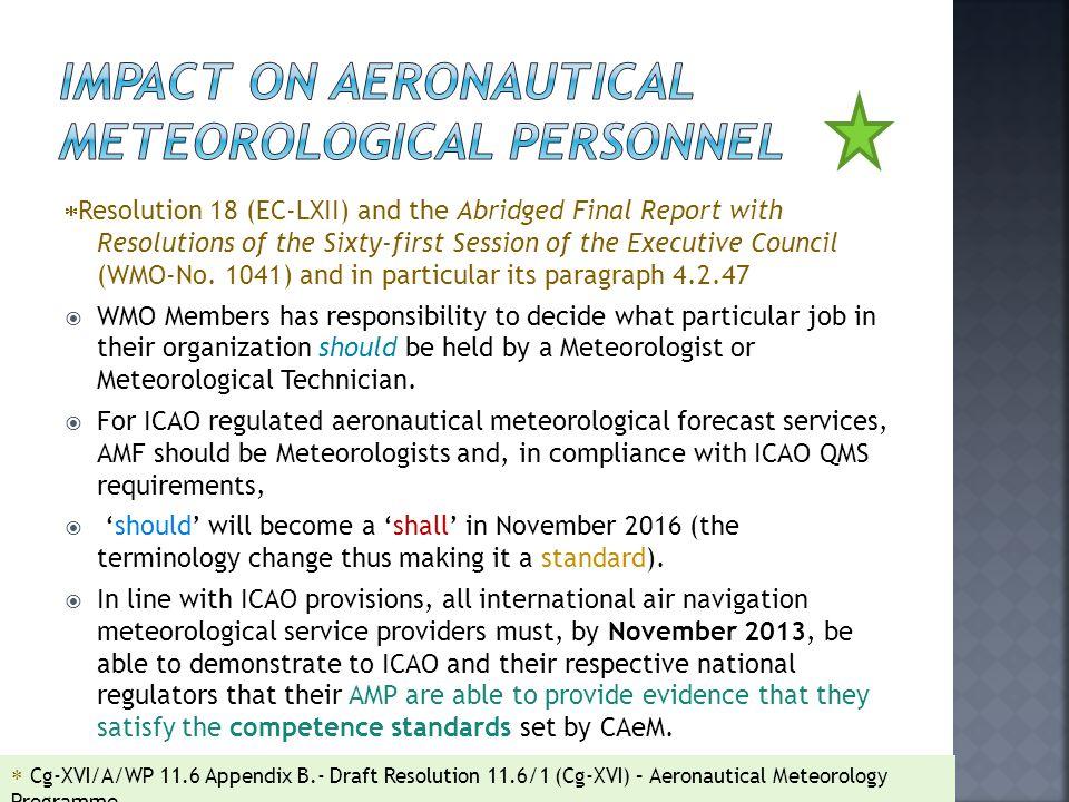 Impact on Aeronautical Meteorological Personnel