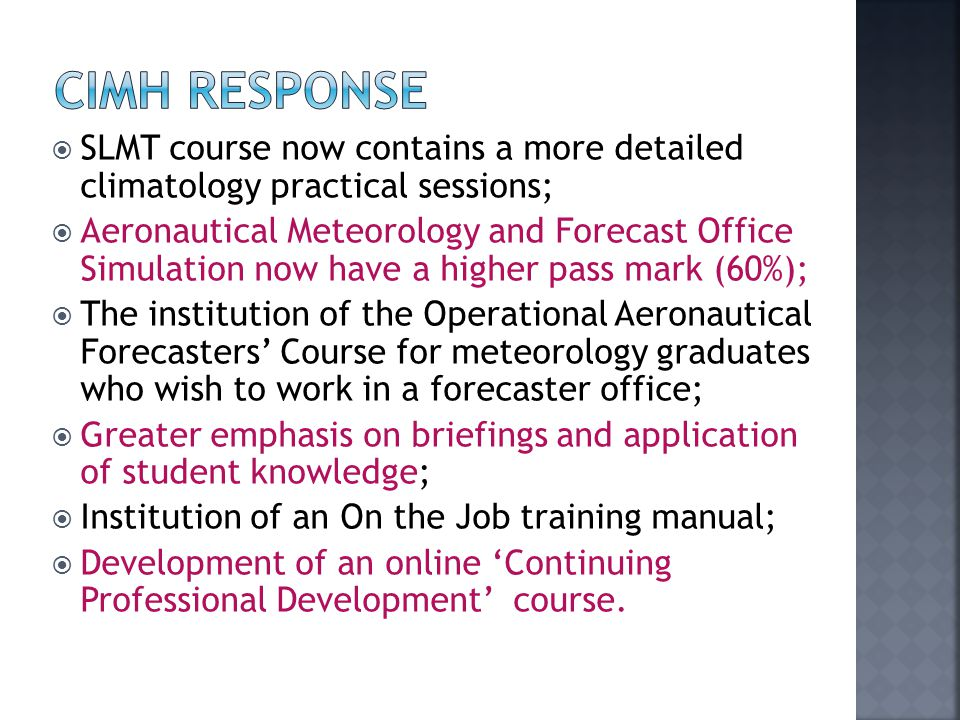 CIMH response SLMT course now contains a more detailed climatology practical sessions;
