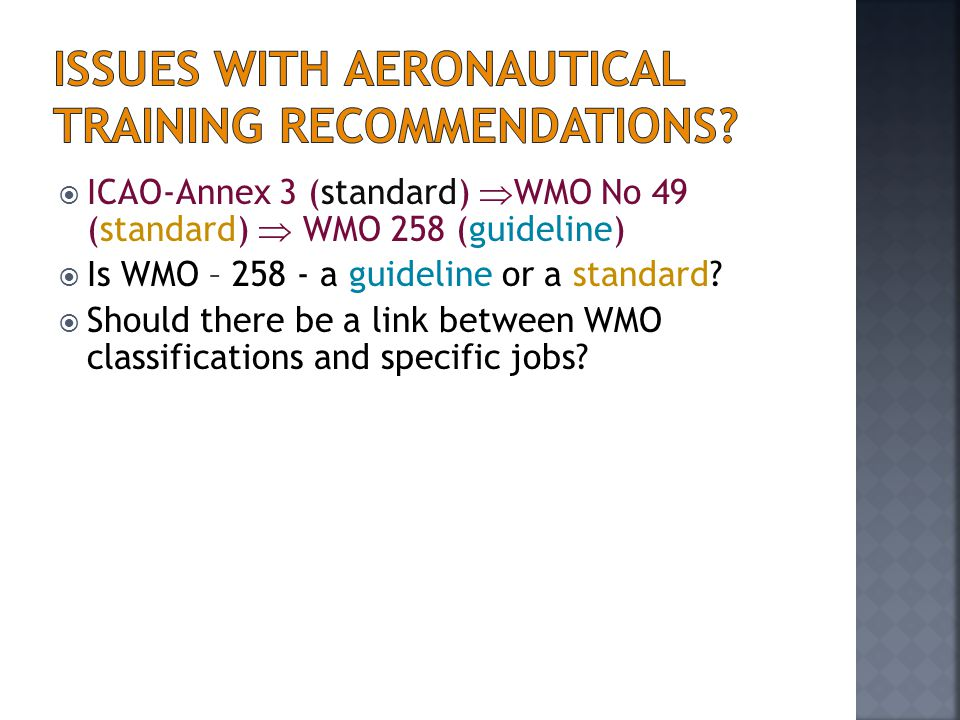 Issues with Aeronautical training recommendations