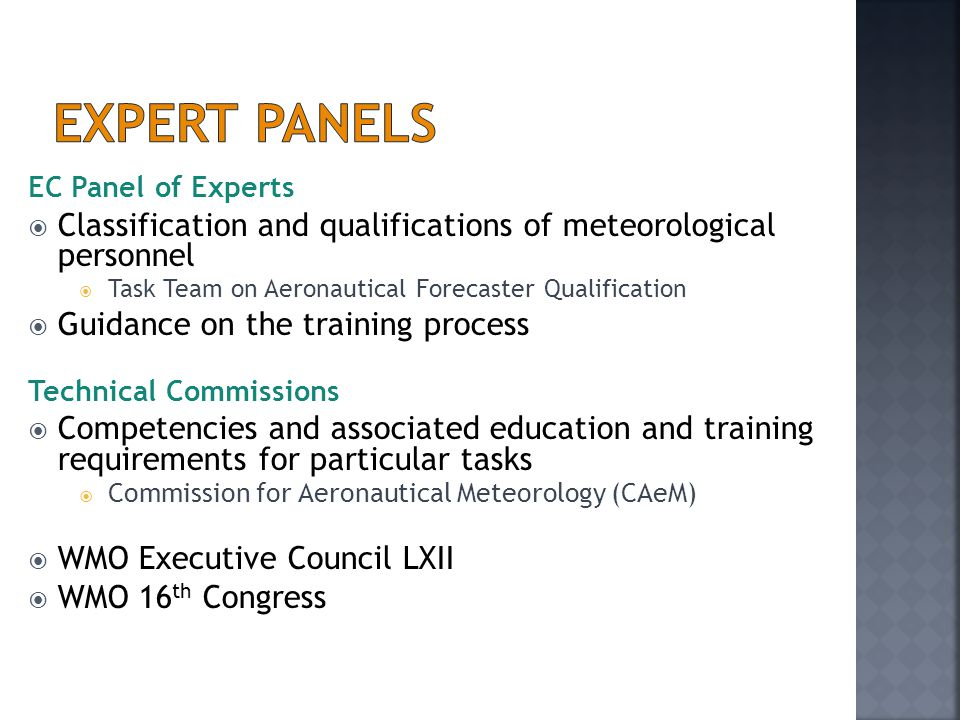 Expert Panels EC Panel of Experts. Classification and qualifications of meteorological personnel.