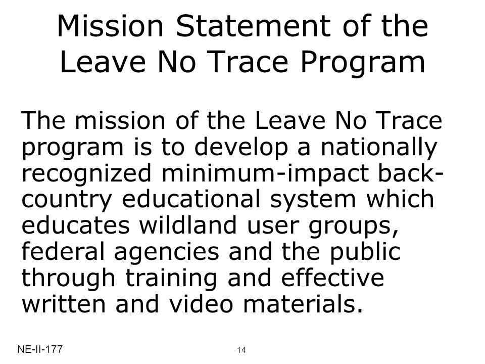 Mission Statement of the Leave No Trace Program