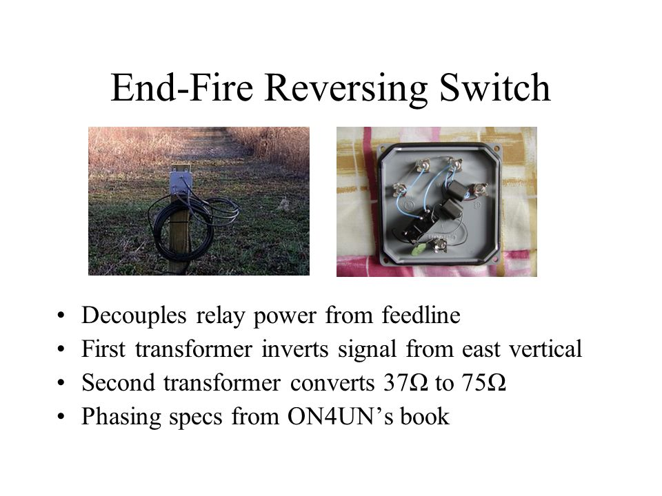 End-Fire Reversing Switch