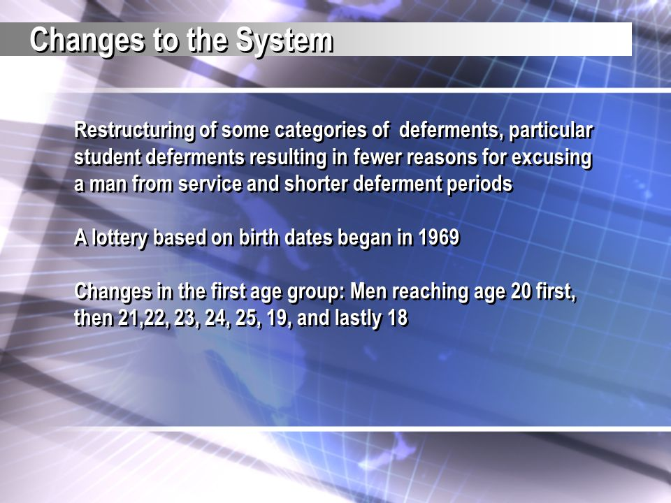 Changes to the System