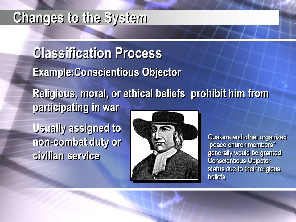 Classification Process Example:Conscientious Objector