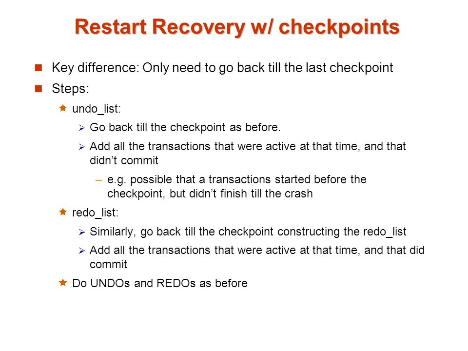 Restart Recovery w/ checkpoints