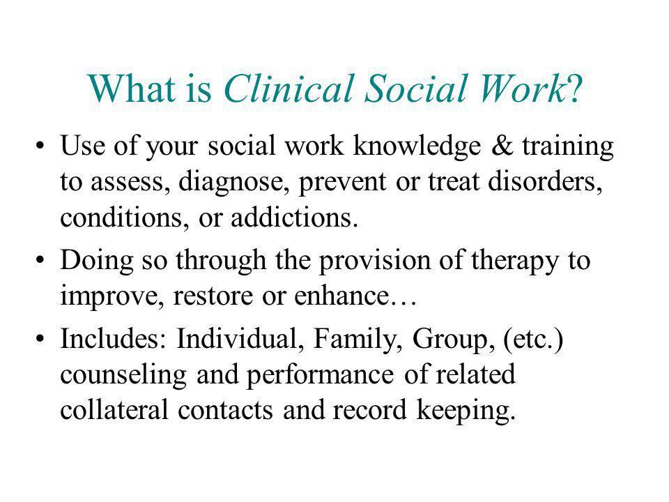 What is Clinical Social Work