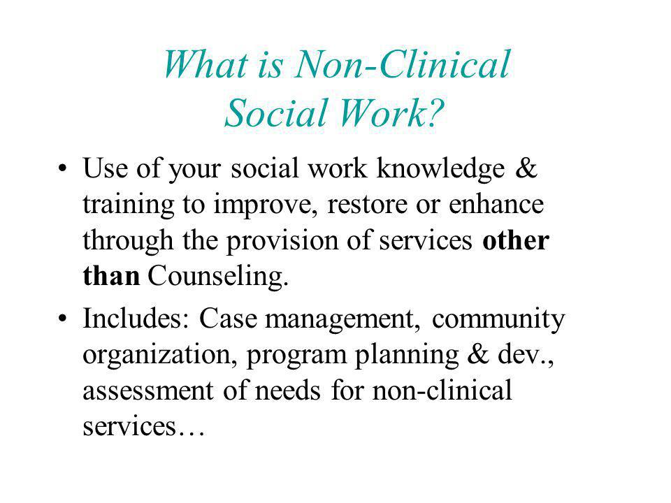 What is Non-Clinical Social Work