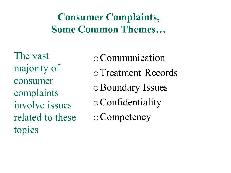 Consumer Complaints, Some Common Themes…