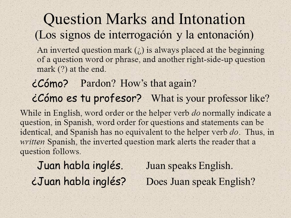 Question Marks and Intonation
