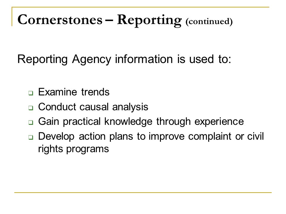 Cornerstones – Reporting (continued)