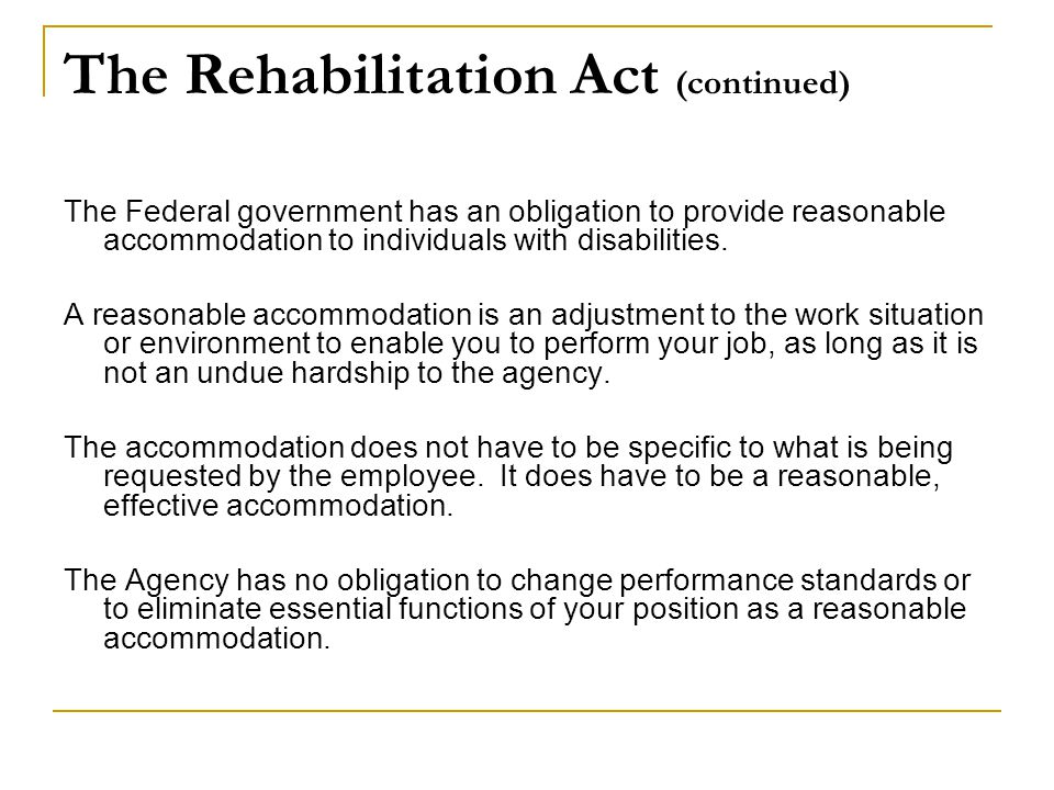 The Rehabilitation Act (continued)