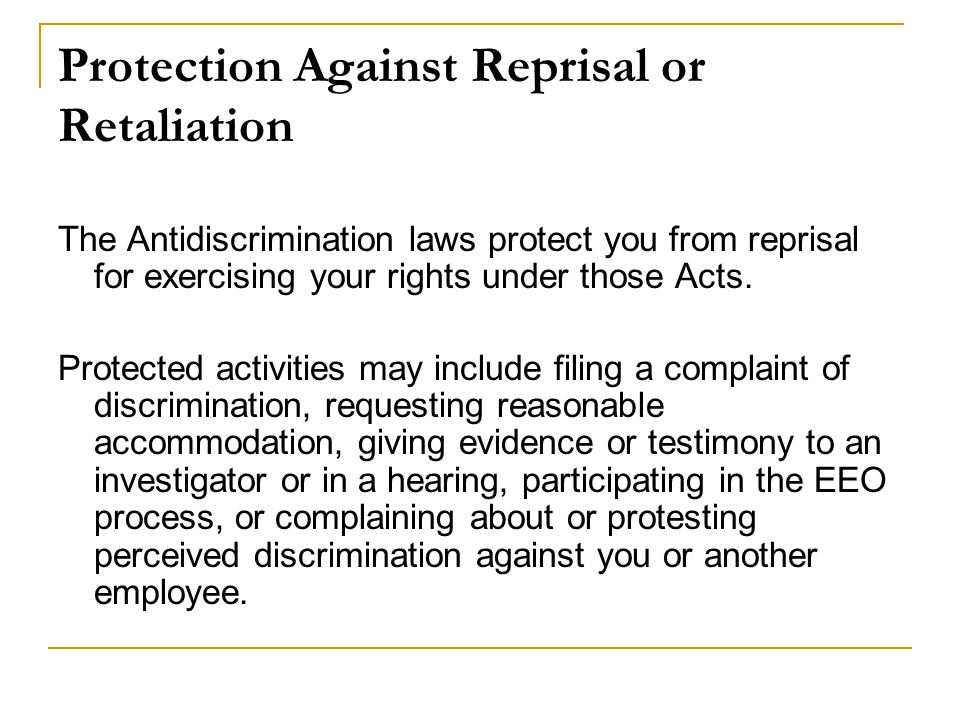 Protection Against Reprisal or Retaliation