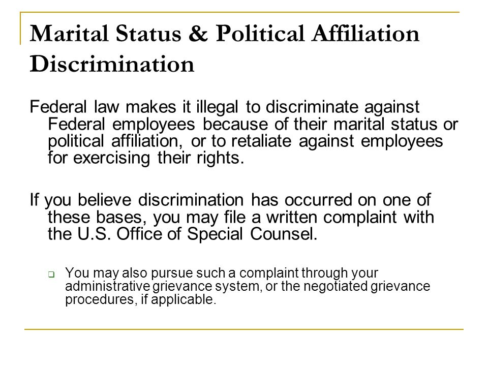 Marital Status & Political Affiliation Discrimination