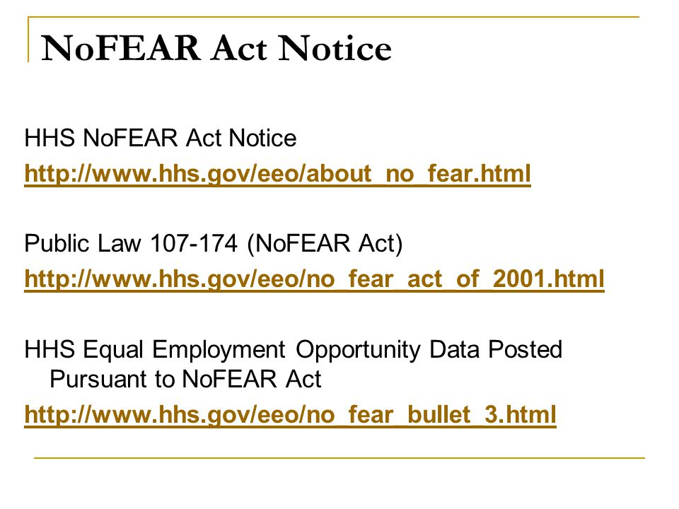 NoFEAR Act Notice HHS NoFEAR Act Notice