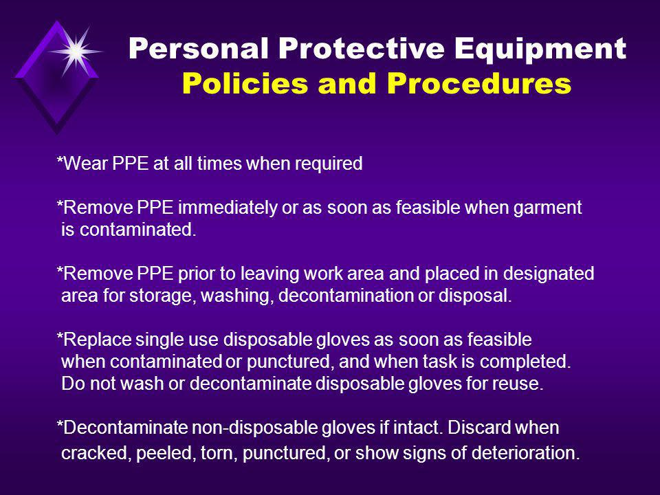 Personal Protective Equipment Policies and Procedures