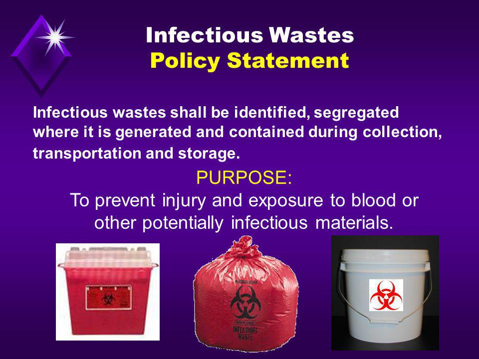 Infectious Wastes Policy Statement