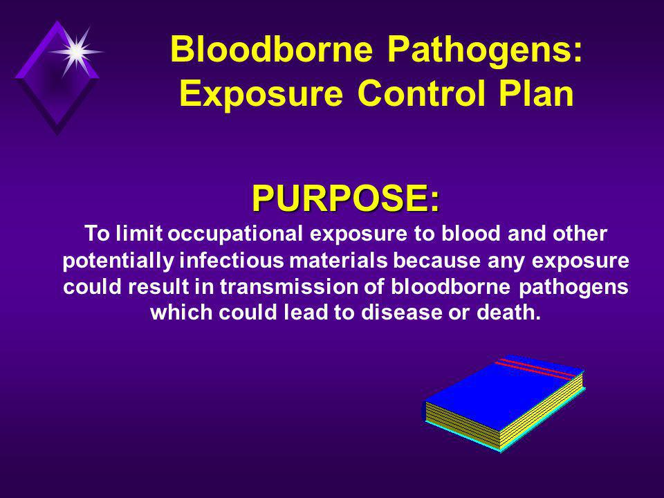 Bloodborne Pathogens: Exposure Control Plan