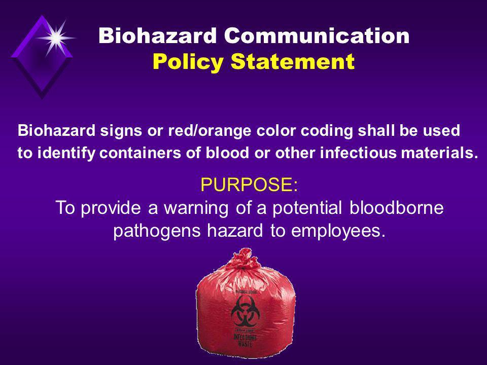 Biohazard Communication