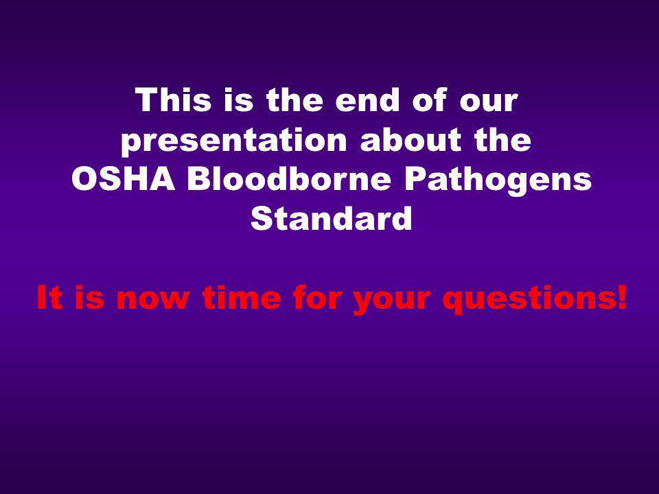 presentation about the OSHA Bloodborne Pathogens Standard