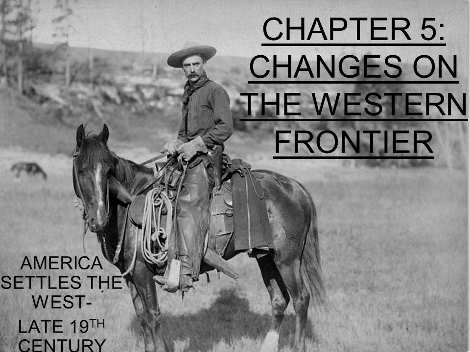the western frontier The existence of an area of free land, its continuous recession, and the advance of american settlement westward explain american development with these words, frederick jackson turner laid the foundation for modern historical study of the american west and presented a frontier thesis that.