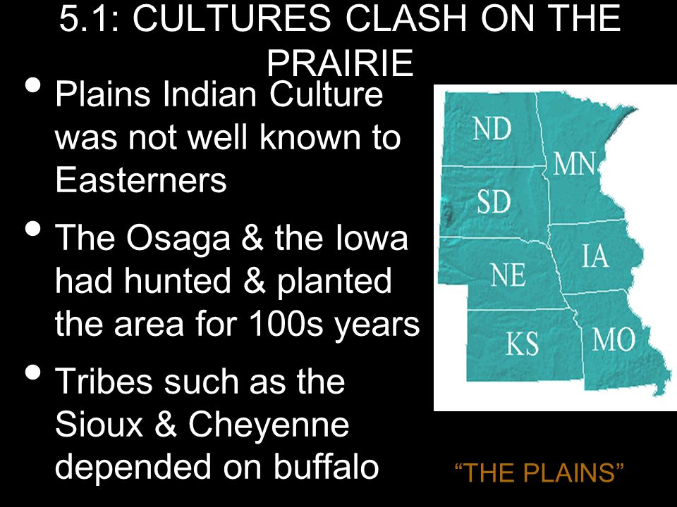 5.1: CULTURES CLASH ON THE PRAIRIE
