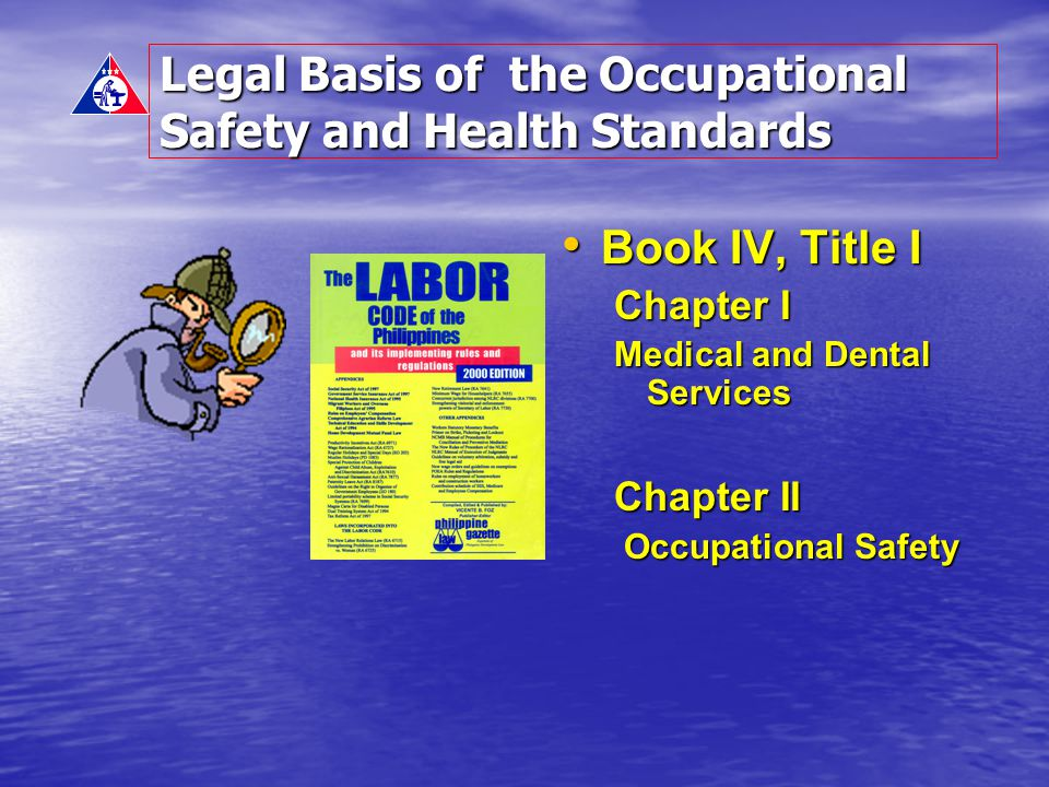 Legal Basis of the Occupational Safety and Health Standards