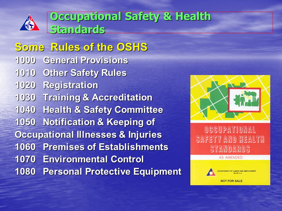 Occupational Safety & Health Standards