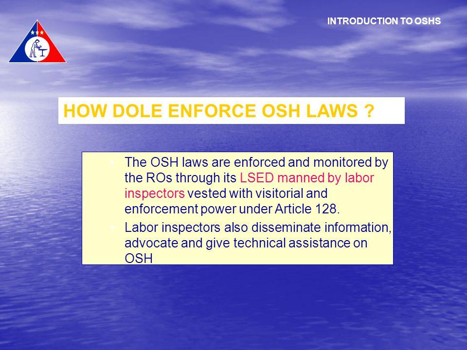 HOW DOLE ENFORCE OSH LAWS
