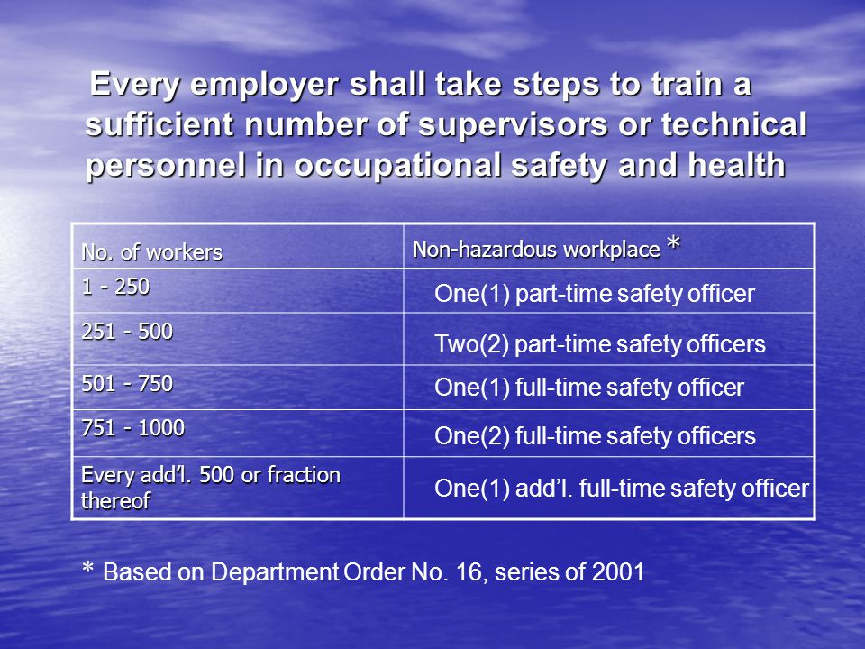 Every employer shall take steps to train a sufficient number of supervisors or technical personnel in occupational safety and health