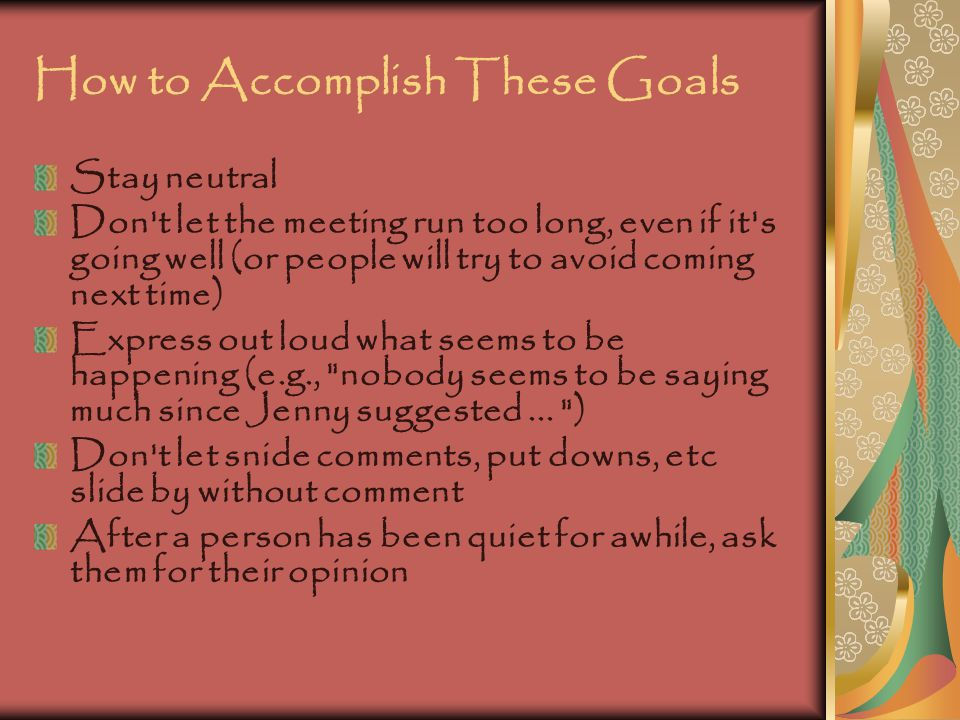 How to Accomplish These Goals