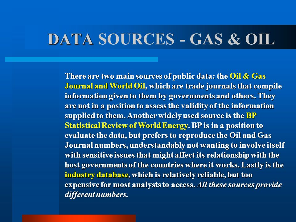 DATA SOURCES - GAS & OIL