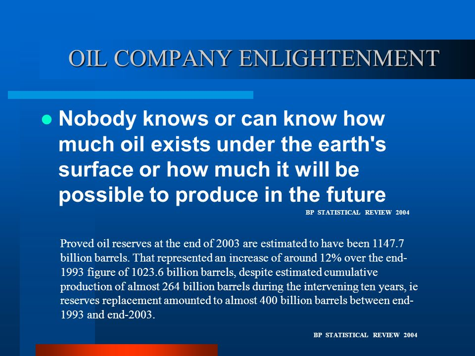 OIL COMPANY ENLIGHTENMENT