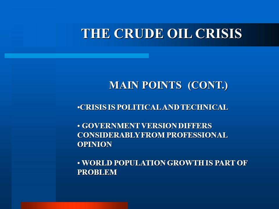 THE CRUDE OIL CRISIS MAIN POINTS (CONT.)