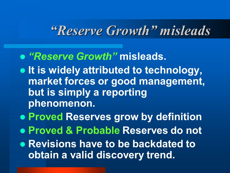 Reserve Growth misleads