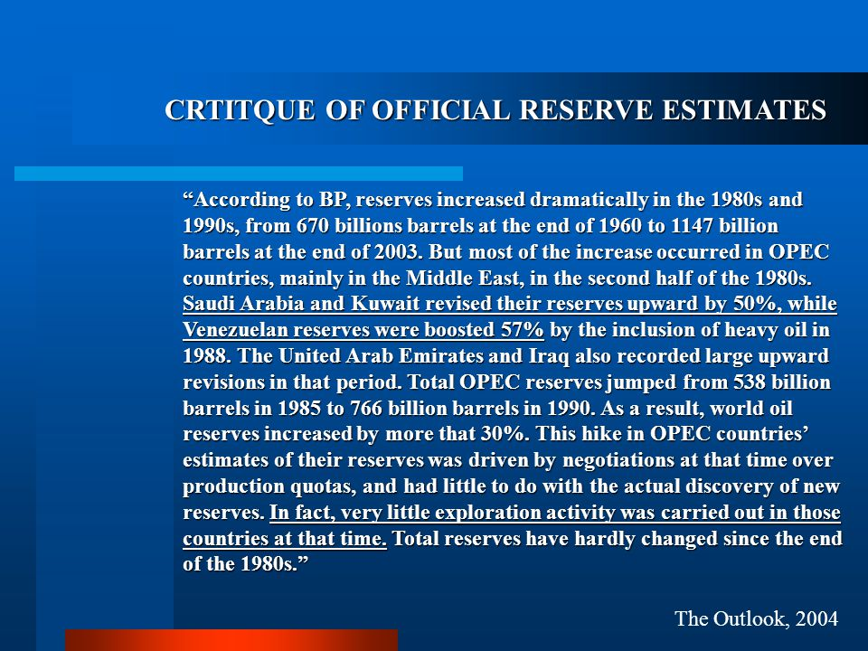 CRTITQUE OF OFFICIAL RESERVE ESTIMATES