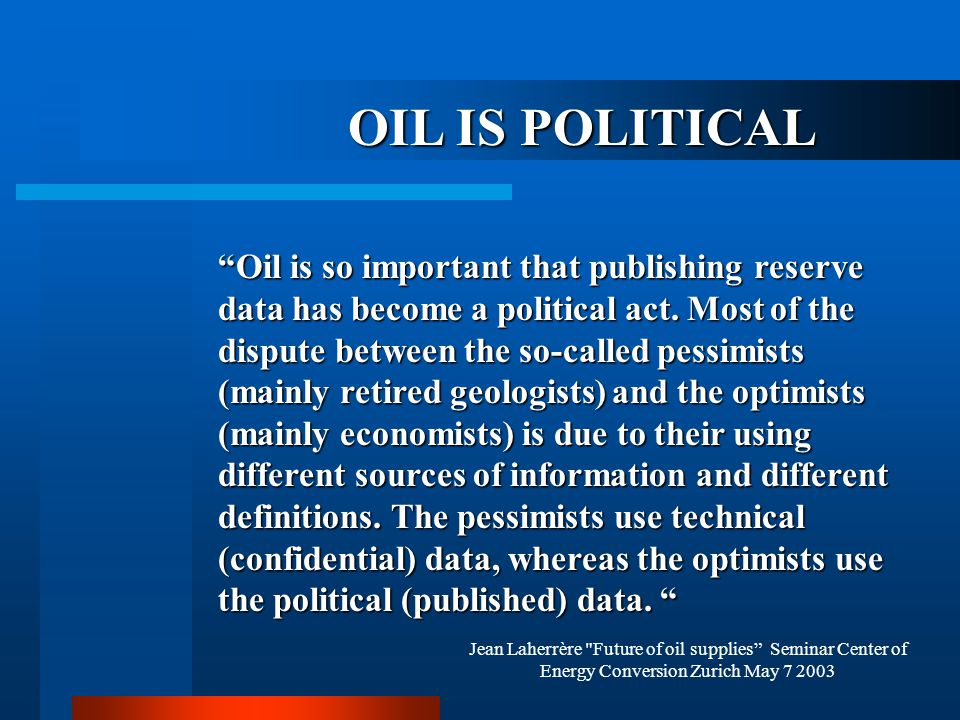OIL IS POLITICAL