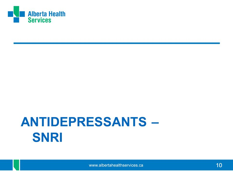 ANTIDEPRESSANTS – SNRI