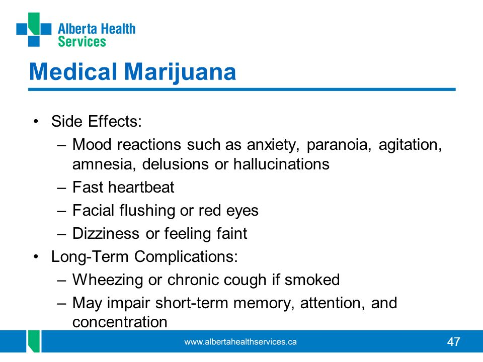 Medical Marijuana Side Effects: