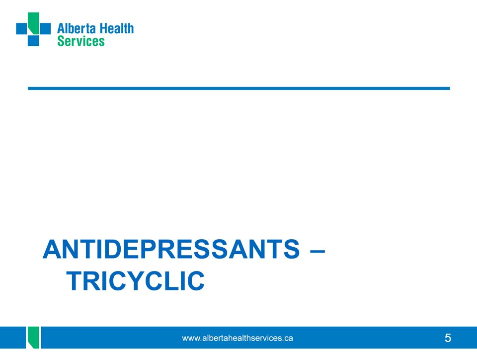 ANTIDEPRESSANTS – TRICYCLIC