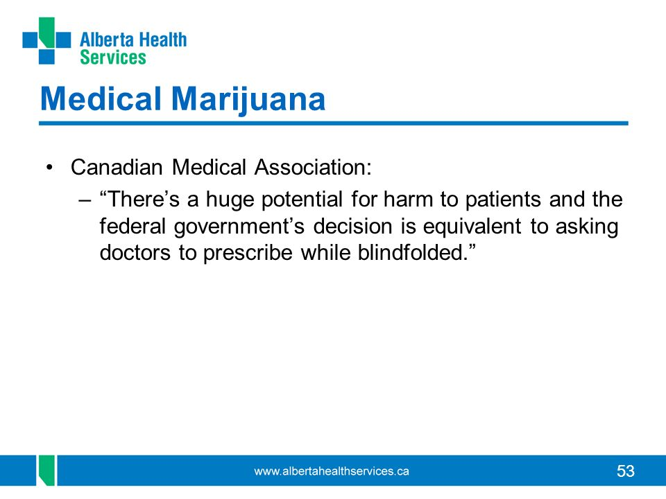 Medical Marijuana Canadian Medical Association: