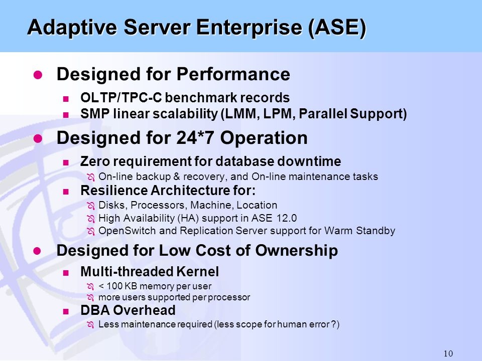 Adaptive Server Enterprise (ASE)