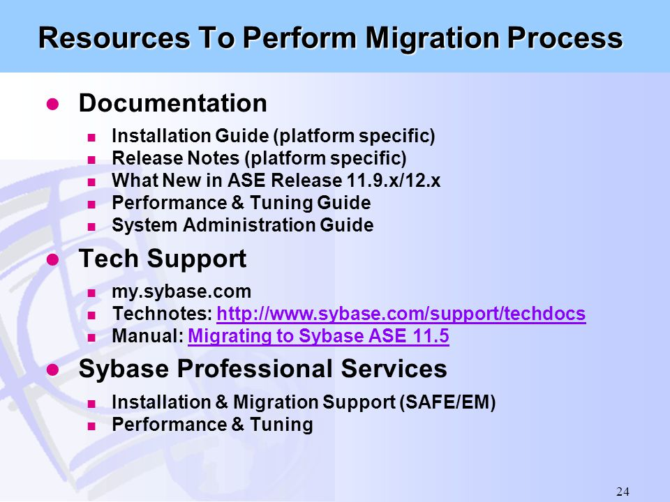 Resources To Perform Migration Process