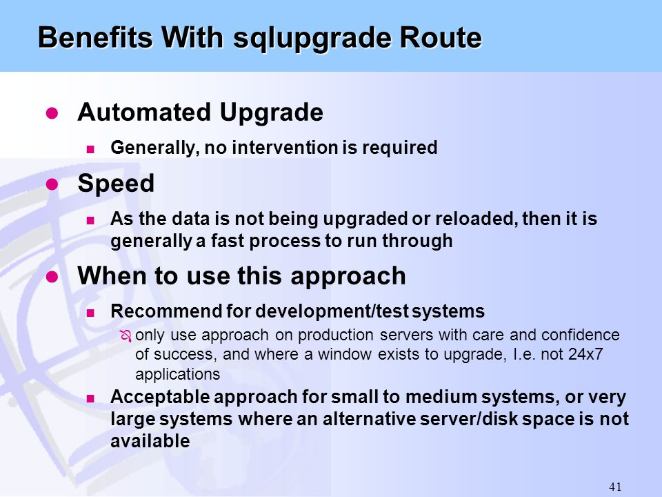Benefits With sqlupgrade Route