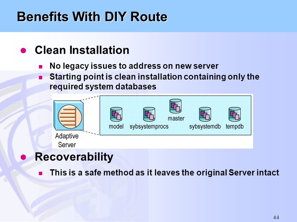Benefits With DIY Route