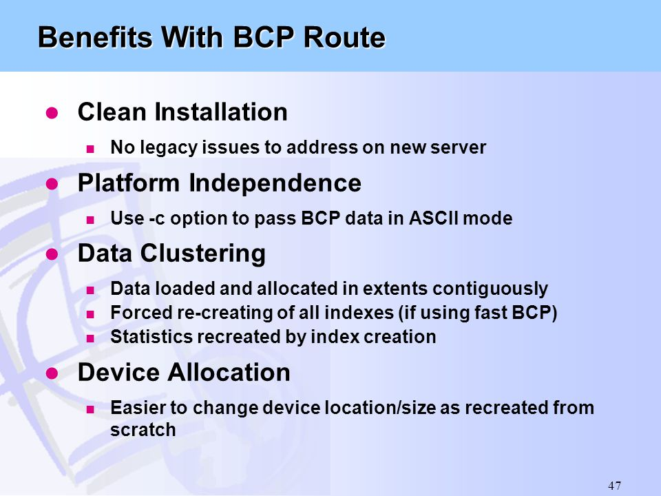 Benefits With BCP Route