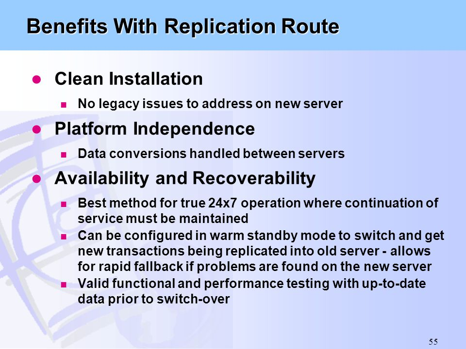 Benefits With Replication Route