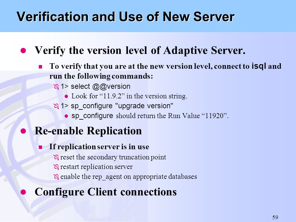 Verification and Use of New Server