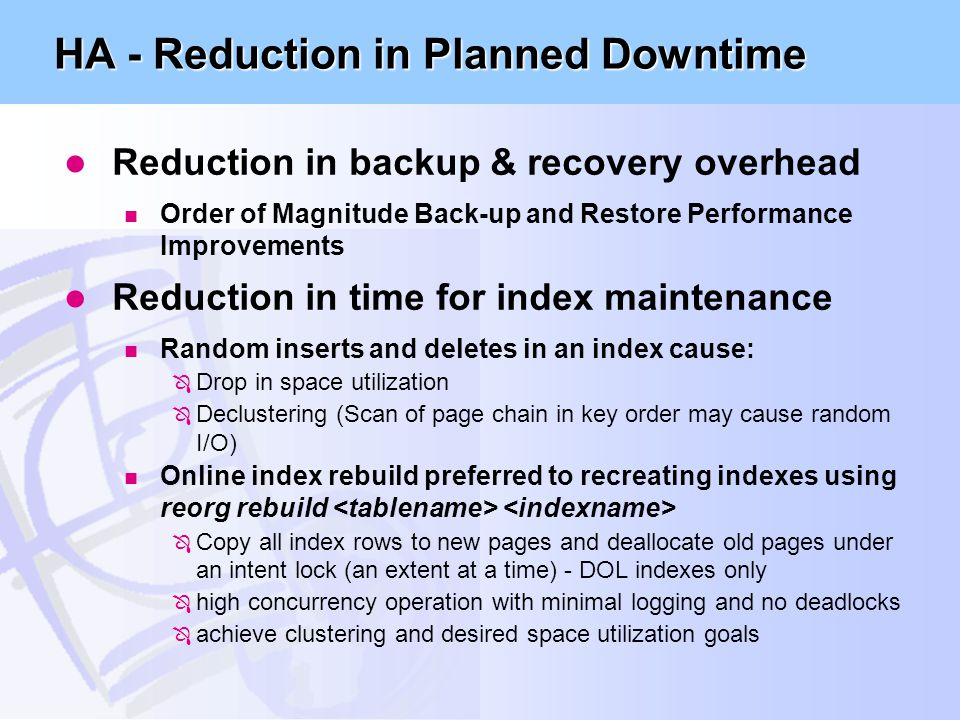 HA - Reduction in Planned Downtime
